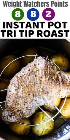 Weight watchers WW green plan, blue plan and purple plan points already calculated for you! Instant pot tri tip roast with potatoes. Weight watchers Instant pot tritip roast meal with points. Roast Beef Instant Pot Recipe, Instant Pot Tri Tip Recipe, Beef Pot Roast, Pot Roast Recipes, Instant Pot Dinner Recipes, Ww Recipes, Crockpot Recipes, Tritip Recipes, Beef Tri Tip