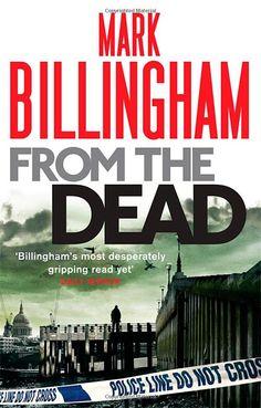 From The Dead (Tom Thorne Novels): Amazon.co.uk: Mark Billingham: Books