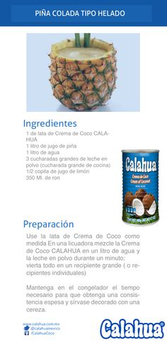 La tradicional, única y deliciosa Piña colada, hecha con Crema de coco Calahua en su versión helada.