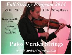 Upcoming Fall Strings Program 2014, Sept. 7th - Nov. 23rd. with two Holiday Concerts in December.