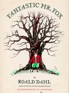 Fantastic Mr. Fox.  A must have for any library!  Read Dahl if you need a laugh.  Give it to your students if they do. I Love Books, Great Books, Roald Dahl Day, Charles Perrault, Fantastic Mr Fox, Vintage Children's Books, Vintage Kids, Children's Literature, Classic Literature