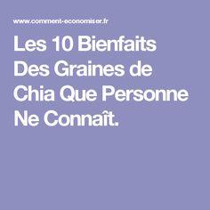 Les 10 Bienfaits Des Graines de Chia Que Personne Ne Connaît.
