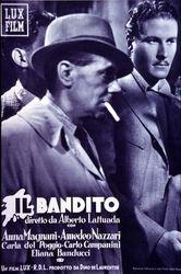 Il bandito, Italia 1946, di Alberto Lattuada