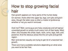 How To Stop Growing Facial Hair by Natalia Hoodmore via slideshare