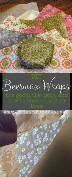 DIY Beeswax Wraps - The Good, The Ugly and How Best to Maintain Them #beeswax #beeswaxwrap #reusable #zerowaste #diy