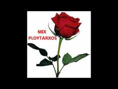 MIX PLOYTARXOS. ....(¯`♥´¯) (¯`♥´¯) (¯`♥´¯)(★ ❥ ´¯`*•★love ❥