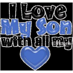64 Beste Afbeeldingen Van Love My Son I Love My Son Love En Quote
