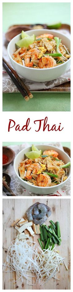 Pad Thai - homemade Pad Thai noodles with shrimp, tofu, peanuts in savory sweet sauce. The best and easiest Pad Thai recipe ever   rasamalaysia.com