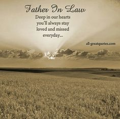 305 Best Father In Law Images Thoughts Miss You Dad In Heaven Quotes