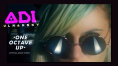 Adi Ulmansky - One Octave Up [OFFICIAL VIDEO]