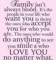 sometimes you think people that arent family really mean that you are part of theirs and then they break your heart