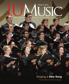 IUMusic Magazine  The spring 2013 issue of IUMusic Magazine