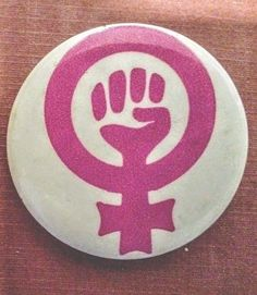 FEMALE EQUALITY SIGN  WITH FIST- 1973 Womens Rights  -  Womens Liberation Button
