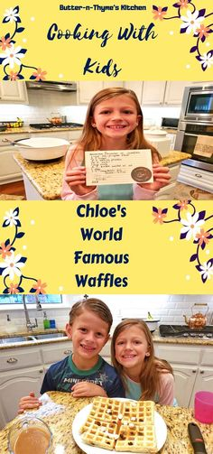 Chloe's World Famous Waffles | Cooking With Kids  My niece Chloe and nephew Carter   butter-n-thyme.com #kids #waffles #cookingwithkids