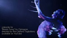 Optogram - Bloody Faces on YouTube