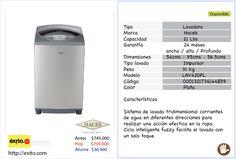 Lavadora Haceb 21Lb.  Color Plata.  PRECIO  Antes: $745.000  ---> hoy: $709.000  Ahorra: $36.900      Disponible en.  http://www.exito.com/products/0001321736144859/Lavadora-21-lb-plateada?cid=34_600010030000=plptechnology.jsp