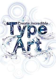 Get started with type art tutorial (uses Illustrator & Photoshop) - Digital Arts