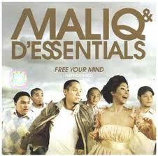 Maliq & D'essentials. One of the best.