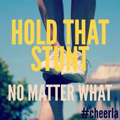 Hold that stunt. No matter what.