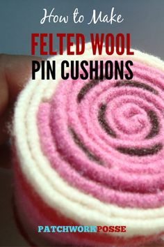 Learn how to make a felted wool pincushion....there are lots of options when it comes to felted wool and what pincushion designs you can make. Let