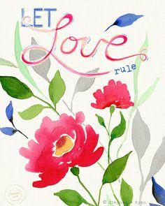 Art Print Let Love Rule by stephanieryanart