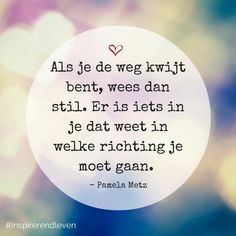 Mentaal ontgiften Today I Meet Happy Quotes, Positive Quotes, Best Quotes, Motivational Quotes, Life Quotes, Inspirational Quotes, Cool Words, Wise Words, Dutch Words