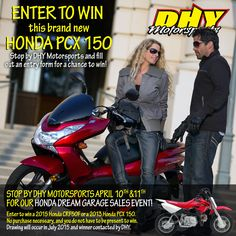Stop by #DHYMotorsports & fill out a form for a chance to win a 2015 #Honda #crf50F or a 2013 #Honda #PCX150. #dhynj