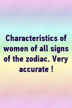 Characteristics of women of all signs of the zodiac. Very accurate ! by Una Short Best Zodiac Sign, Zodiac Love, Zodiac Sign Facts, Zodiac Quotes, Virgo Horoscope, Astrology Zodiac, Astrology Signs, Breakup Movies, Astro Science