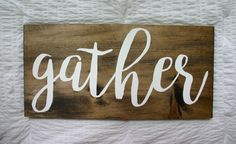 Gather {Wooden Sign} by VelleDesigns on Etsy