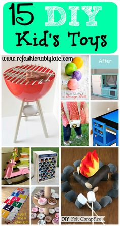 15 DIY Kid's Toys that are great gifts!! www.refashionablylate.com