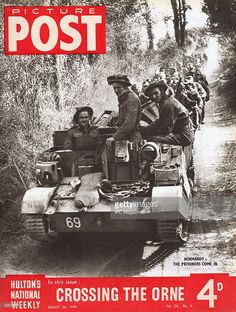 Prisoners-of-war being transported through Normandy : the cover of Picture Post magazine, August The headline beneath reads 'Crossing the Orne'. Magazine Pictures, Prisoners Of War, Persecution, D Day, Normandy, Life Magazine, Vietnam War, Photojournalism, Magazine Covers