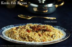 Rinku's Kitchen Treats: Kerala Fish Biryani