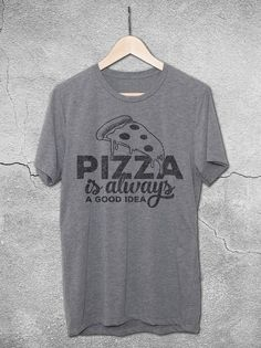 Pizza Is Always A Good Idea T-Shirt | Funny Pizza Slice Shirts – Vintage Graphic Tees by Hello Floyd