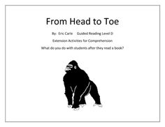 From Head to Toe by Eric Carle GR D Extension Activities