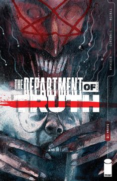 The Department of Truth adds more conspiracy theories and ties them back to Cole in issue #8. Here's James' review of the book from Image Comics.