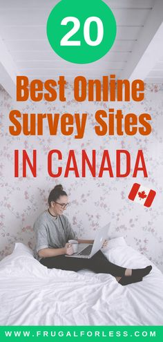 20+ best online survey sites in Canada to help you make money now.