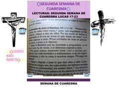 SEGUNDA SEMANA DE CUARESMA.LECTURAS DE LA BIBLIA, 40 DÍAS DE AYUNO Y ORACIÓN. EVANGELIO SEGÚN SAN LUCAS: 17-23. DESDE MI BIBLIA. PARTE 5. ҉҉LOURDES MARÍA BARRETO҉҉