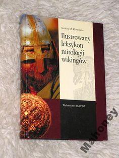 Ilustrowany leksykon MITOLOGII WIKINGÓW (5677105896) - Allegro.pl - Więcej niż aukcje.
