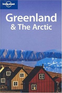 Greenland & The Arctic (Lonely Planet Travel Guides): Kayak past towering icebergs, dog-sled frozen tundra to picture-postcard villages, marvel at the midnight sun or dancing northern lights – Greenland and the Arctic are the perfect backdrop to an unforgettable experience. Whether you crave quiet solitude or bold adventure, this inspiring and practical guide takes you to the heart of the cold north. | Amazon.com