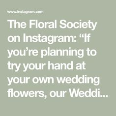 """The Floral Society on Instagram: """"If you're planning to try your hand at your own wedding flowers, our Wedding Workshop kit is just the thing for you. It's step by step…"""" White Floral Centerpieces, Our Wedding, Wedding Flowers, Workshop, Kit, How To Plan, Instagram, Atelier, Work Shop Garage"""