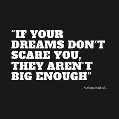 Shop if your dreams don't scare you, they aren't big enough quotes for life t-shirts designed by ilygraphics as well as other quotes for life merchandise at TeePublic. Advice Quotes, Wisdom Quotes, Quotes To Live By, Me Quotes, Motivational Quotes, Inspirational Quotes, Positive Vibes, Positive Quotes, Love Messages
