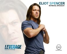 Leverage.Christian Kane as Eliot Spencer. The Retrieval Specialist, I always loved that title xD