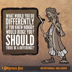 Check this out: What would you do differently if you knew nobody would judge you? Should there be a difference?. https://re.dwnld.me/8nCDP-what-would-you-do-differently-if-you-knew-nobody-would-judge