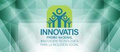 ¡Participa en el Premio Nacional Innovación Tecnológica para la Inclusión…