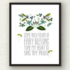 Come Thou Fount Floral Print in BLUES - 8x10 digital download - $6.00