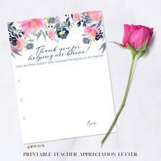 Printable Teacher Appreciation Letter, Thank You Gift for Teacher Appreciation Week, Watercolor Flowers, Printable Thank You Note Thank you for helping me bloom! Instantly download and print this beautiful Teacher Appreciation Letter to give to your favorite teacher(s) for Teacher Appreciation