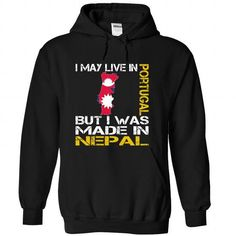I May Live in Portugal But I Was Made in Nepal - #grey tee #tee box. WANT => https://www.sunfrog.com/States/I-May-Live-in-Portugal-But-I-Was-Made-in-Nepal-ewklbbgywh-Black-Hoodie.html?68278