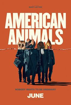 cd4c90798 Watch American Animals Online 123Movies   Four young men mistake their  lives for a movie and