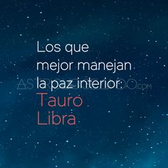 #Tauro #Libra #Astrología #Zodiaco #Astrologeando
