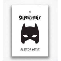 Poster - A superhero sleeps here
